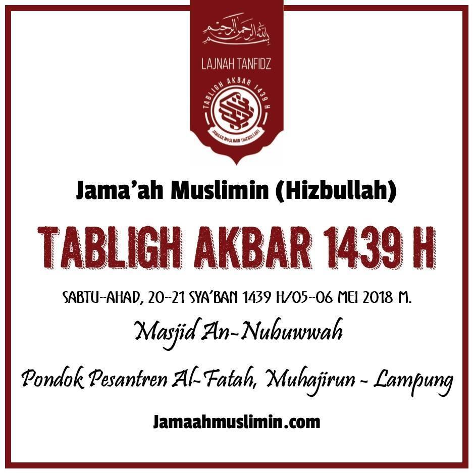 Tabligh Akbar Jama'ah Muslimin (Hizbullah) Sya'ban 1439 H.