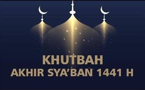 Khutbah Akhir Sya'ban Imaamul Muslimin